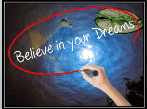 vision board believe in your dreams