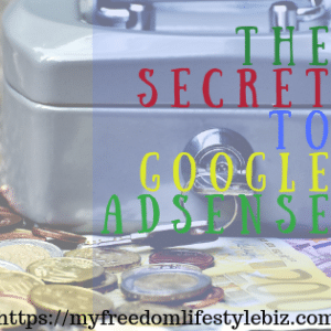 The secret to google Adsense