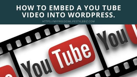 How to insert a you tube video into wordpress