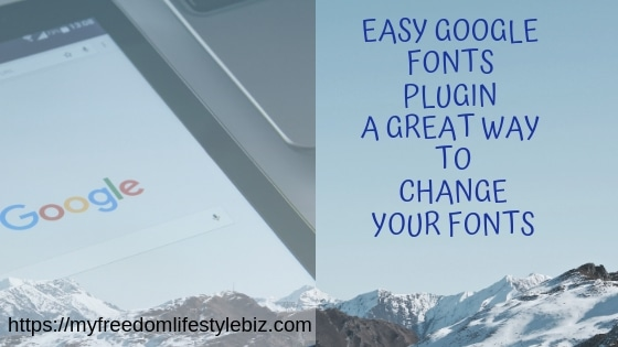 Change the fonts on your Site with google fonts now