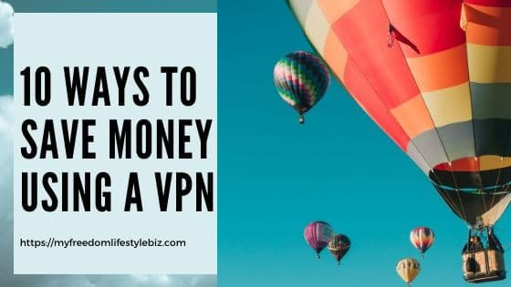 VPN Networks a great way to save money